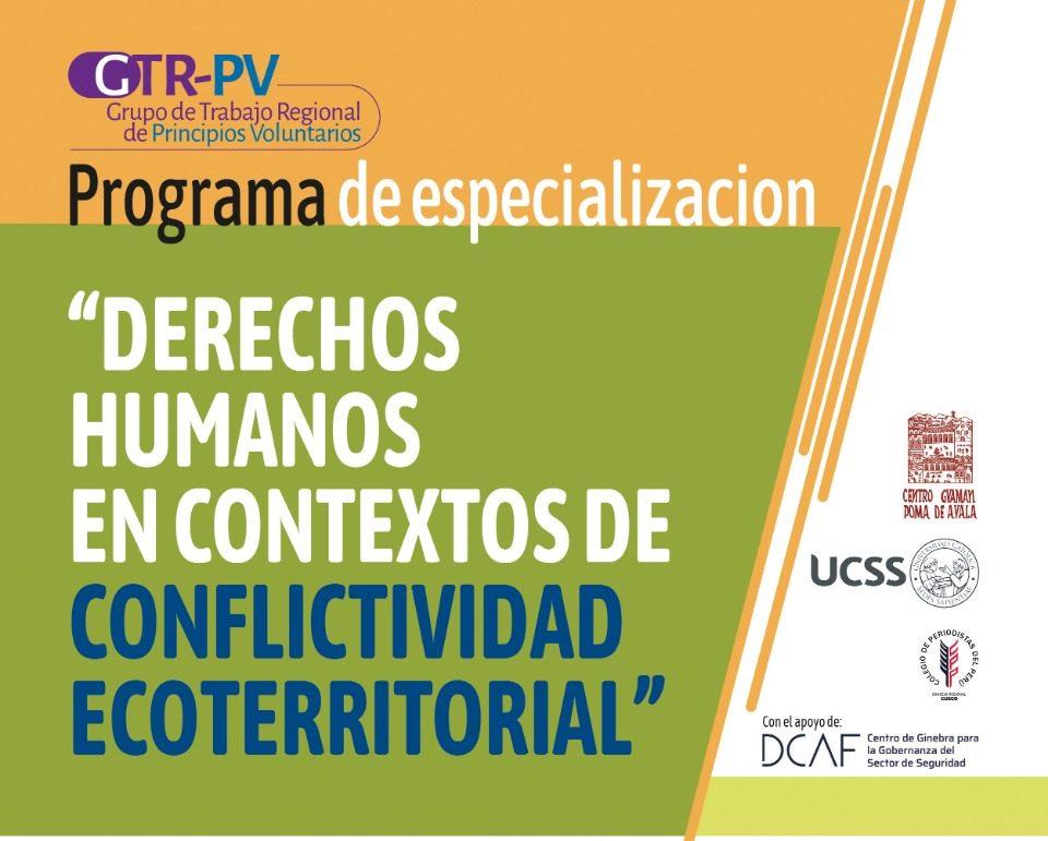 """Programa de Especialización """"Derechos Humanos en Contextos de Conflictividad Ecoterritorial"""""""